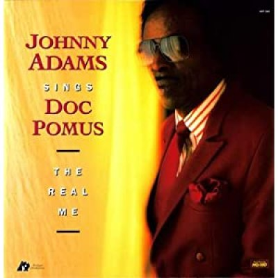 Johnny Adams Sings Doc Pomus - The Real Me