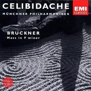 Bruckner: Mass no. 3 in f / Celibidache, Munich PO, et al