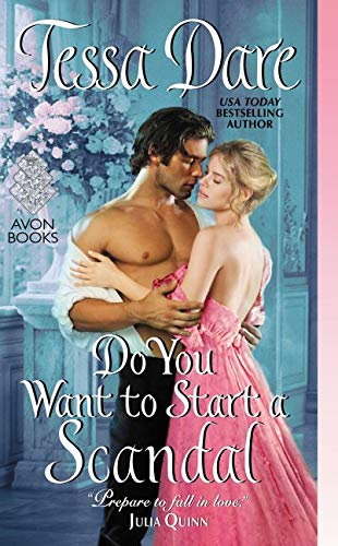 Do You Want to Start a Scandal (Castles Ever After) Tessa Dare