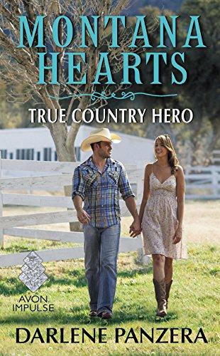 Montana Hearts: True Country Hero Darlene Panzera