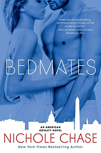 Bedmates: An American Royalty Novel Nichole Chase
