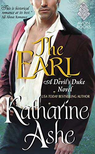 The Earl: A Devil's Duke Novel Katharine Ashe
