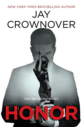 Honor: The Breaking Point Jay Crownover
