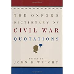 The Oxford Dictionary of Civil War Quotations