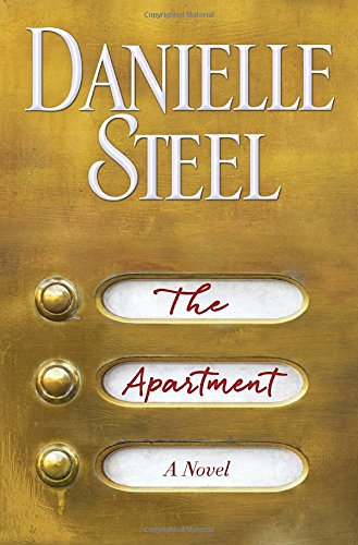 The Apartment: A Novel Danielle Steel