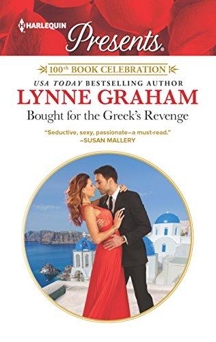 Bought for the Greek's Revenge (Harlequin Presents) Lynne Graham