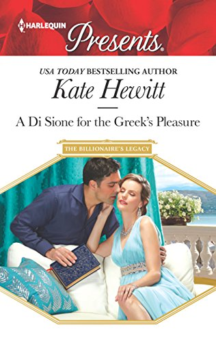 A Di Sione for the Greek's Pleasure (The Billionaire's Legacy) Kate Hewitt