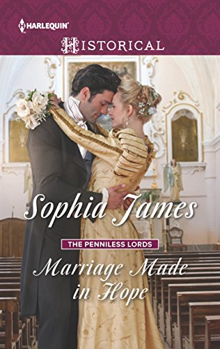Marriage Made in Hope (The Penniless Lords) Sophia James