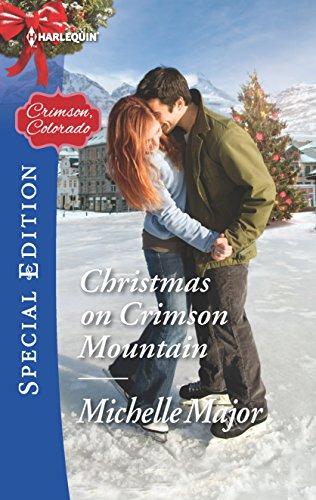 Christmas on Crimson Mountain (Crimson, Colorado) Michelle Major