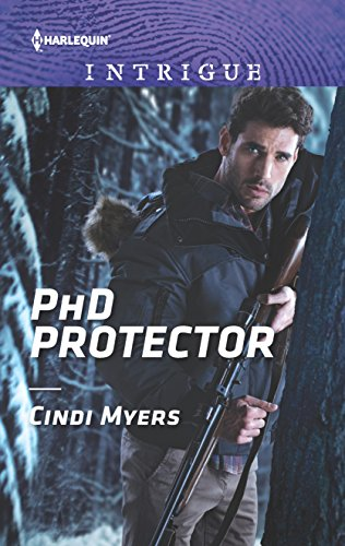 PhD Protector (The Men of Search Team Seven) Cindi Myers