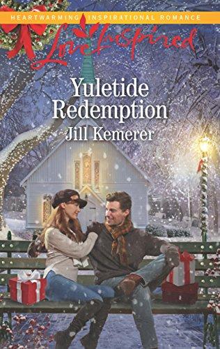 Yuletide Redemption (Love Inspired) Jill Kemerer