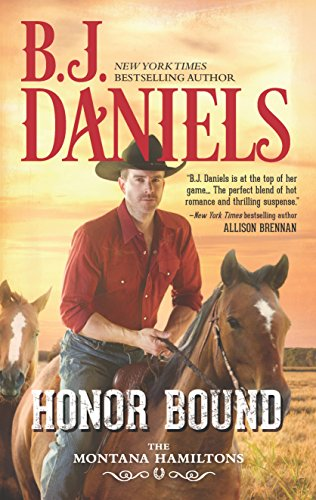 Honor Bound (The Montana Hamiltons) B. J. Daniels