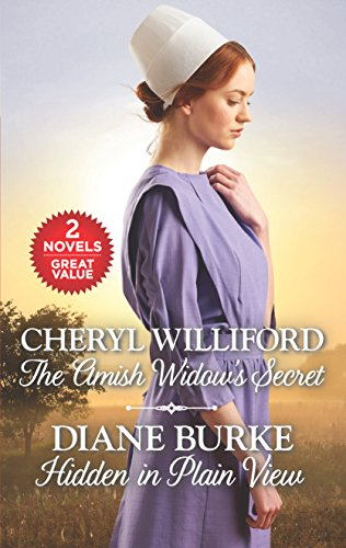 The Amish Widow's Secret and Hidden in Plain View Cheryl Williford, Diane Burke