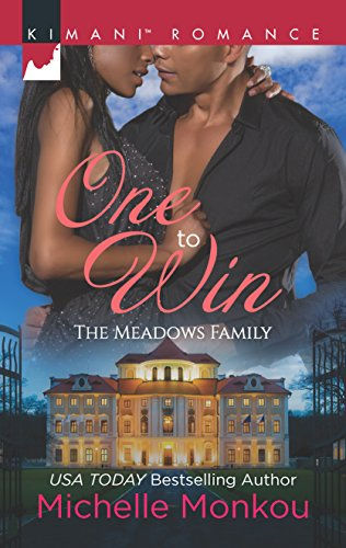 One to Win (The Meadows Family) Michelle Monkou