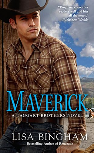 Maverick (A Taggart Brothers Novel) Lisa Bingham
