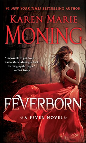Feverborn: A Fever Novel Karen Marie Moning