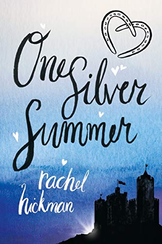One Silver Summer Rachel Hickman