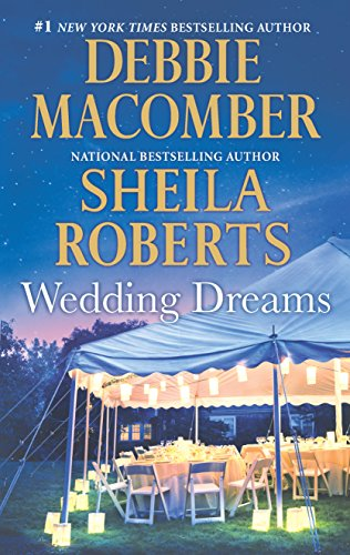 Wedding Dreams: First Comes Marriage-Sweet Dreams on Center Street Debbie Macomber