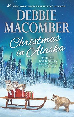 Christmas in Alaska: Mail-Order Bride\The Snow Bride Debbie Macomber