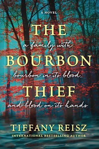 The Bourbon Thief Tiffany Reisz