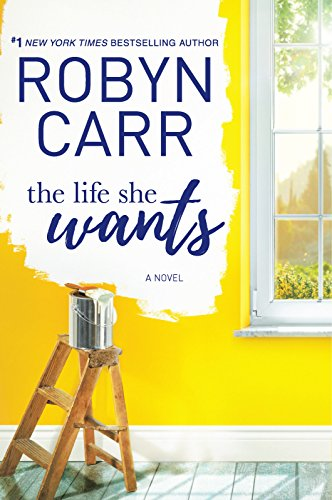 The Life She Wants Robyn Carr