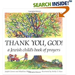 Thank You, God!: A Jewish Child's Book of Prayers: A Child's Book of Prayers