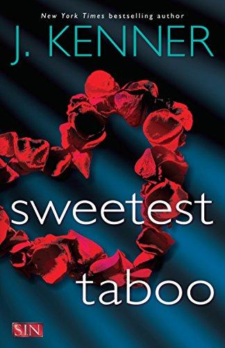 Sweetest Taboo (SIN) J. Kenner