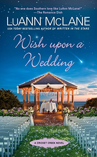 Wish Upon a Wedding (Cricket Creek) LuAnn McLane