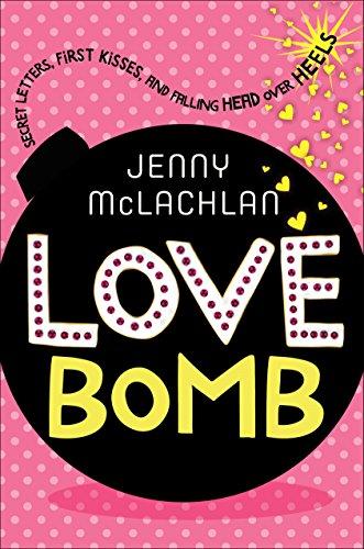 Love Bomb (Ladybirds Series) Jenny McLachlan
