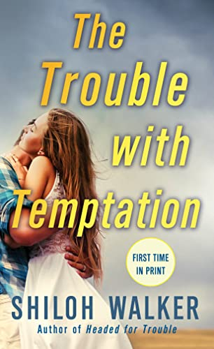 The Trouble With Temptation Shiloh Walker