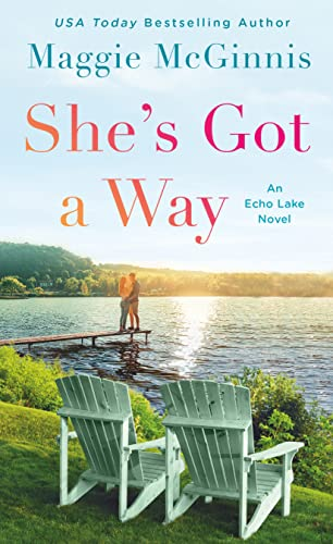 She's Got a Way: An Echo Lake Novel Maggie McGinnis