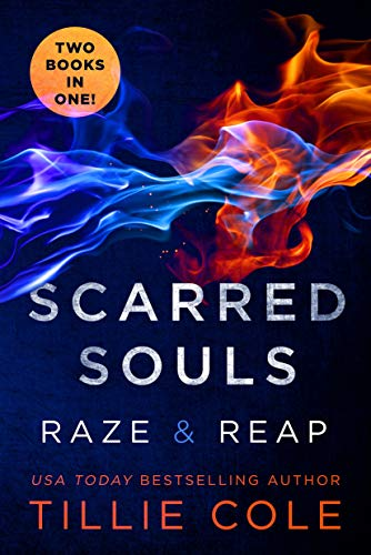 Scarred Souls: Raze & Reap Tillie Cole