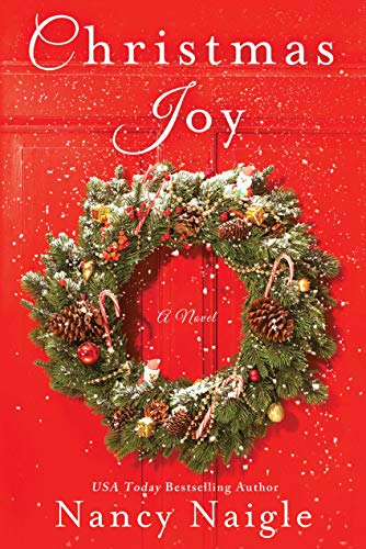 Christmas Joy: A Novel Nancy Naigle