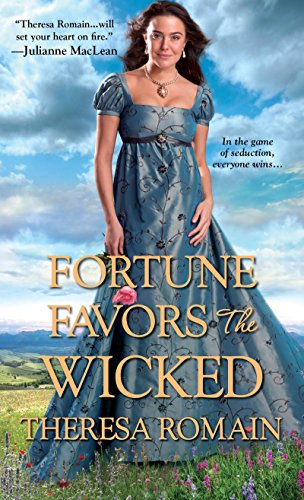 Fortune Favors the Wicked Theresa Romain