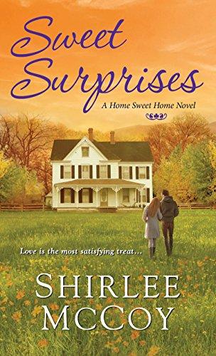 Sweet Surprises (A Home Sweet Home Novel) Shirlee McCoy