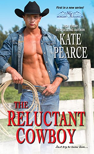 The Reluctant Cowboy (Morgan Ranch) Pearce Kate