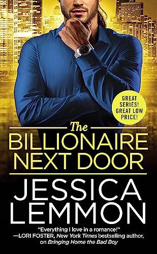 The Billionaire Next Door (Billionaire Bad Boys) Jessica Lemmon