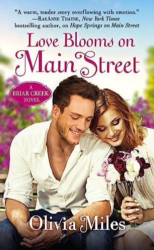 Love Blooms on Main Street: The Briar Creek Series Olivia Miles
