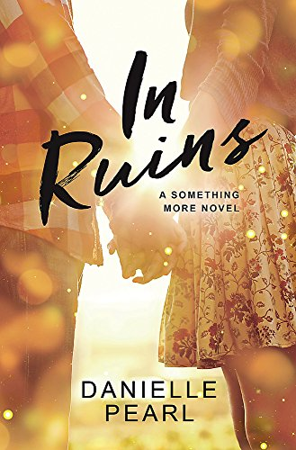 In Ruins (Something More) Danielle Pearl