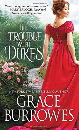 The Trouble With Dukes (Windham Brides) Grace Burrowes