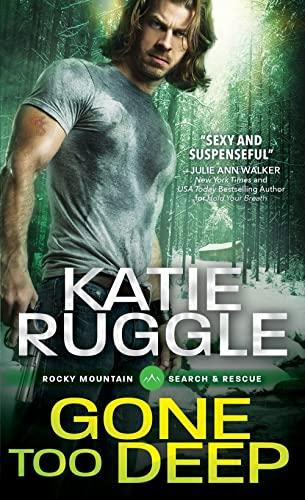 Gone Too Deep Katie Ruggle