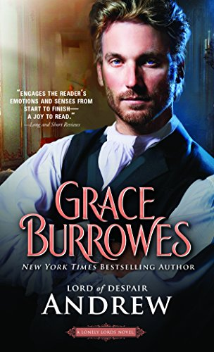Andrew: Lord of Despair (The Lonely Lords) Grace Burrowes