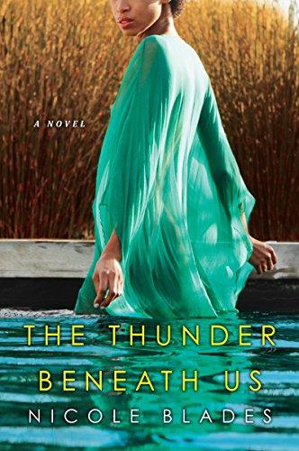 The Thunder Beneath Us Nicole Blades