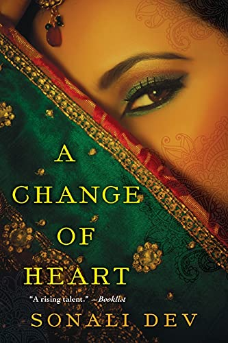 A Change of Heart Sonali Dev
