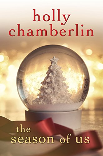 The Season of Us Holly Chamberlin