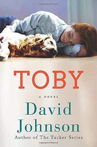 Toby: A Novel David Johnson