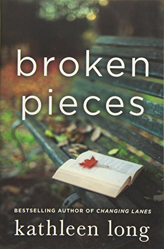 Broken Pieces: A Novel Kathleen Long