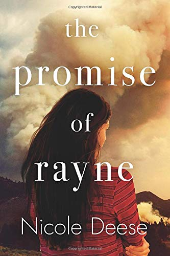 The Promise of Rayne Nicole Deese