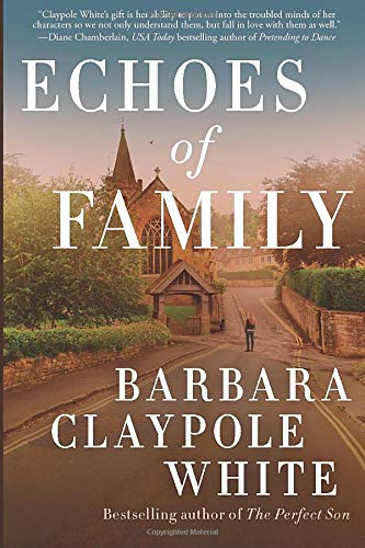 Echoes of Family Barbara Claypole White