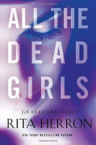 All the Dead Girls Rita Herron